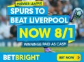 Spurs to beat Liverpool at 8/1 – Betbright Enhanced Price