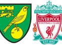 Norwich v Liverpool Betting Preview
