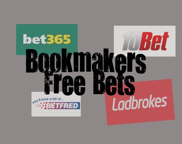 Bookmakers Free bets How to get