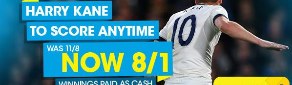 Harry Kane to score anytime NOW 8/1