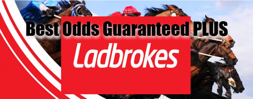 Best Odds Guaranteed PLUS at Ladbrokes