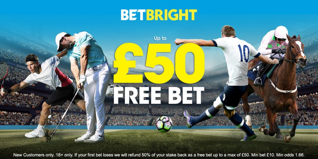 The BetBright Free bet offer is now £50.