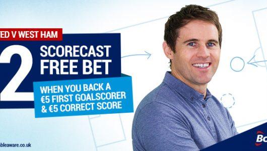 Free Scorecast Bet - Man United v West Ham