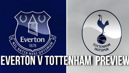 Everton v Tottenham Hotspur preview