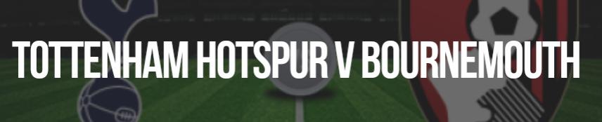 Tottenham Hotspur v Bournemouth prediction