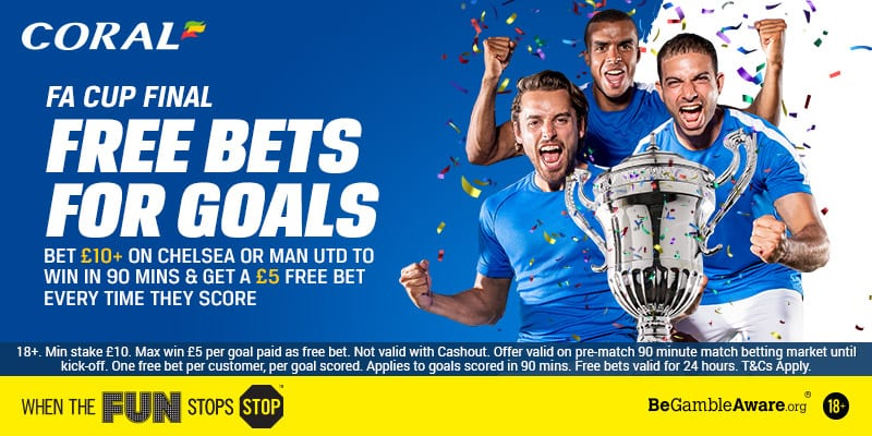 £5 free bet for every goal scored in FA Cup Final