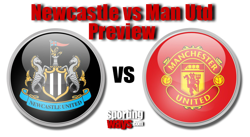 Newcastle vs Manchester United Preview