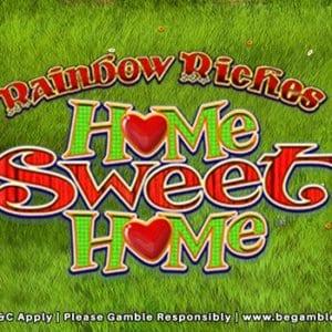 Rainbow-Riches-Home-Sweet-Home