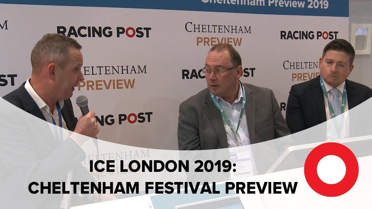 Racing Post Cheltenham Preview   ICE London 2019
