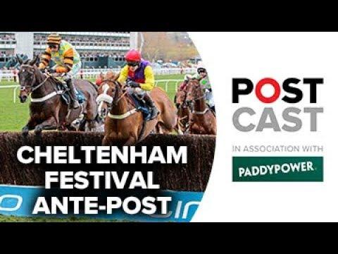 Cheltenham Festival 2019 Ante Postcast: Gold Cup | Champion Hurdle