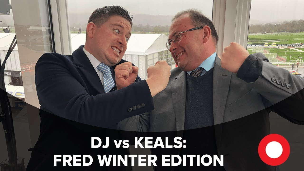 Cheltenham 2019: DJ vs Keals - Fred Winter Fighting Talk!