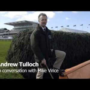 Aintree Preparations: Andrew Tulloch interview