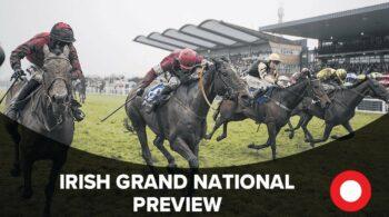 Racing Post Irish Grand National 2019 Preview