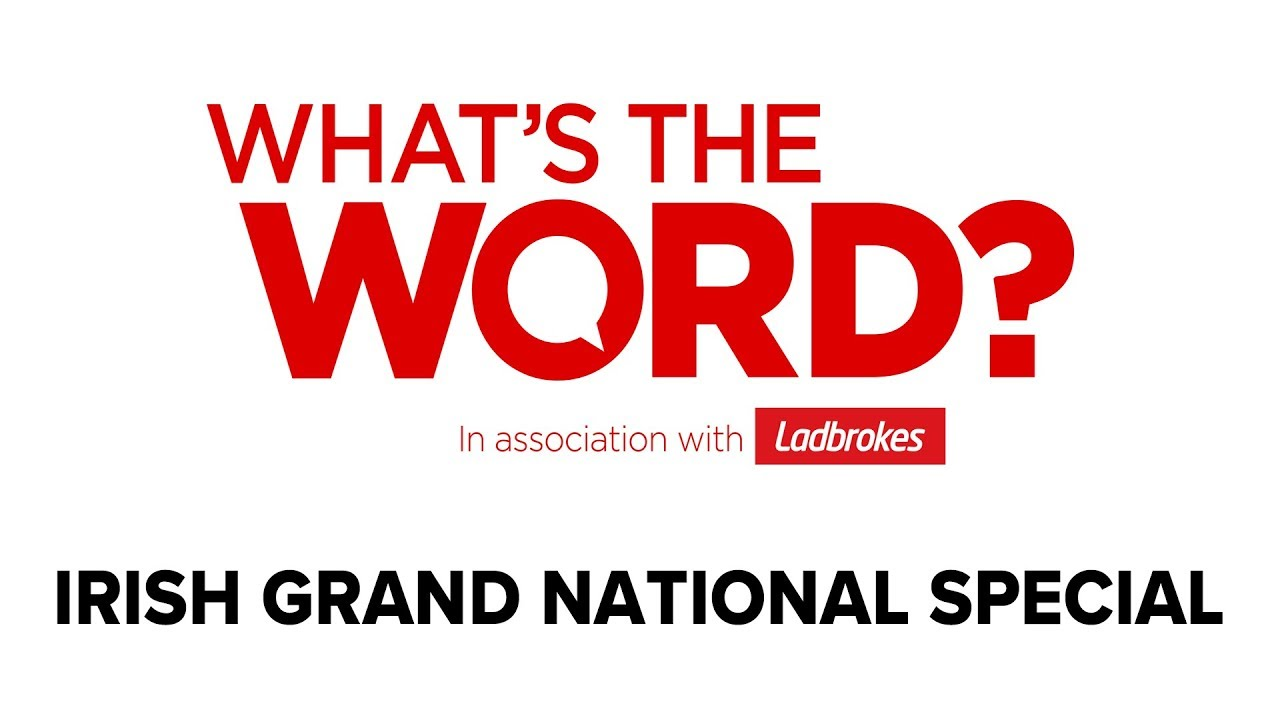 What's The Word? Irish Grand National 2019 Special