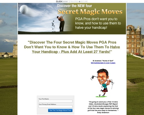 The New Four Magic Moves To Winning Golf Secrets By Andy Anderson